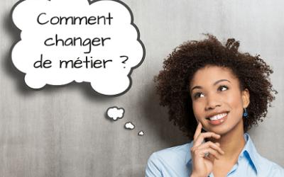 Changer de Métier : Profitez de la Rentrée 2021 !